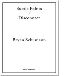 Subtle Points of Disconnect - Sheet Music Product Image