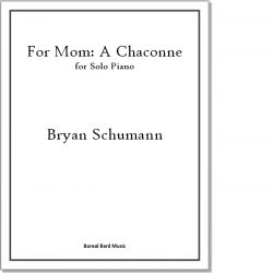 For Mom: A Chaconne for Solo Piano - Sheet Music Product Image